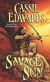 Savage Sun, Cassie Edwards, 0843958790