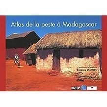 Atlas de la peste à Madagascar (Rivières du Sud)