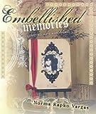 Embellished Memories, Norma Rapko Vargas, 1564778746