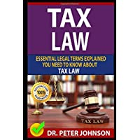 Tax Law: Essential Legal Terms Explained You Need to Know about Types of Tax Law!