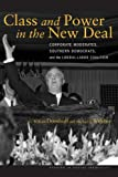 Class and Power in the New Deal, G. William Domhoff and Michael J. Webber, 0804774528