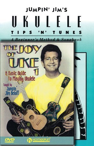 Jim Beloff Ukulele Pack: Includes Jumpin' Jim's Tips and Tunes book and The Joy of Uke DVD (Homespun Tapes) by Jim Beloff (Jumpin Jims Ukulele Tips)