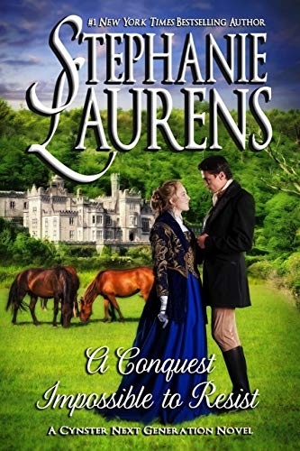 A Conquest Impossible To Resist (Cynster Next Generation Novels Book 7) (The Cast Of Seven Brides For Seven Brothers)