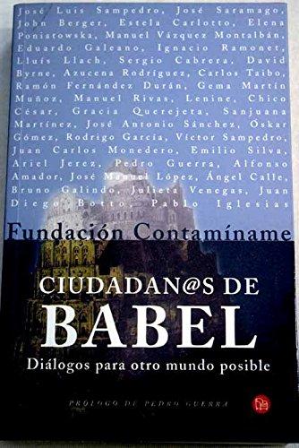 Ciudadan@s Ciudadanos de Babel: dialogos para otro mundo ...