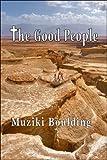 The Good People, Muziki Boulding, 1604413972
