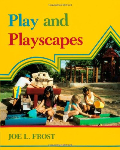 Play and Playscapes