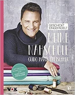 competitive price 937cc 8c89d Geschickt eingefädelt - Meine Nähschule: Amazon.de: Guido ...