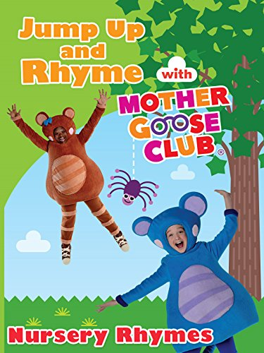 Nursery Rhymes - Jump Up and Rhyme With Mother Goose -