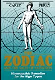 The Zodiac and the Salts of Salvation: Homeopathic Remedies for the Sign Types