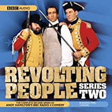 Revolting People: Series 2 Radio/TV Program by Andy Hamilton Narrated by Jay Tarses, James Fleet, Andy Hamilton