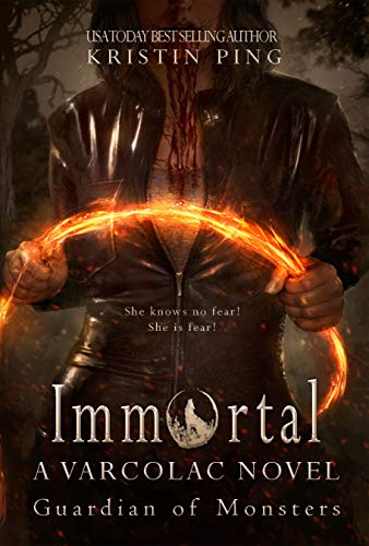 Immortal: Guardian of Monsters (Varcolac Novel Book 1) by [Ping, Kristin]