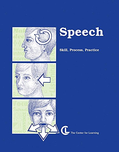 Speech: Skills, Process, Practice (Curriculum Unit)