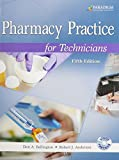 Pharmacy Practice for Technicians, Don A Ballington, 0763852260