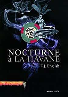 Nocturne à La Havane, English, T. J.