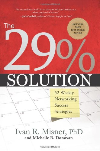 Read Online The 29% Solution: 52 Weekly Networking Success Strategies ebook