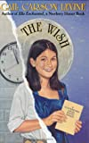 The Wish, Gail Carson Levine, 006027901X