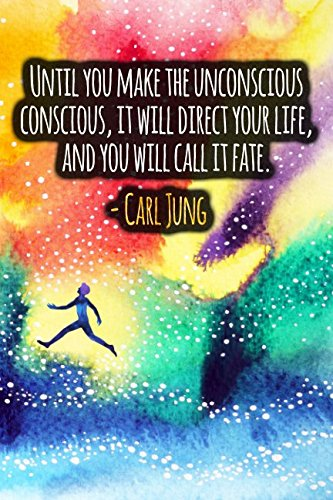 Read Online Until You Make The Unconscious Conscious, It Will Direct Your Life, And You Will Call It Fate: Carl Jung Quote Designer Notebook pdf