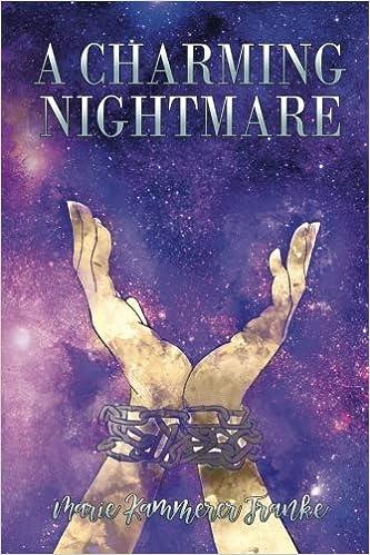 A Charming Nightmare (ACN) (Volume 1): Marie Kammerer Franke