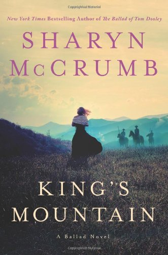 Image of King's Mountain: A Ballad Novel (Ballad Novels)