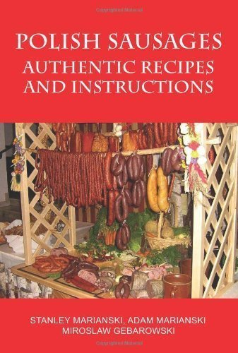 Polish Sausages, Authentic Recipes and Instructions by Stanley Marianski (Aug 1 2009)