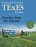 img - for Passing the Principal TExES Exam: Practice Tests for Success book / textbook / text book