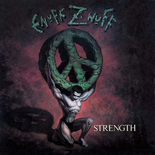 Enuff Z'nuff - Strength (1991) [FLAC] Download