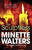 The Sculptress by Minette Walters front cover