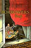 The Borrowers Aloft, Mary Norton, 0812436741