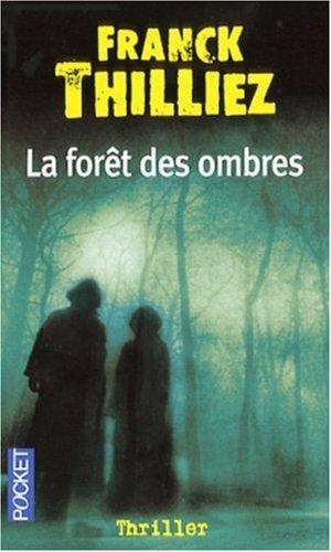 FORET DES OMBRES Poche – 23 août 2007 FRANCK THILLIEZ POCKET 2266162969 Thriller