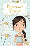 img - for Bittersweet Summer by Anne Warren Smith (2012-03-01) book / textbook / text book
