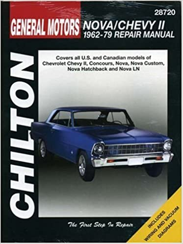 chevrolet nova and chevy ii, 1962-79 (chilton total car care series  manuals) 1st edition