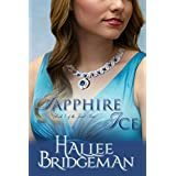 Sapphire Ice (Inspirational Romance): The Jewel Series Book 1