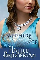 Sapphire Ice (Inspirational Romance) (The Jewel Series Book 1)