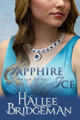 (Sapphire Ice (Inspirational Romance): The Jewel Series Book)