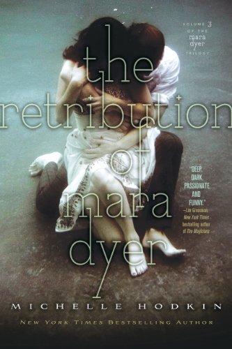 """""""The Retribution of Mara Dyer (The Mara Dyer Trilogy)"""" av Michelle Hodkin"""