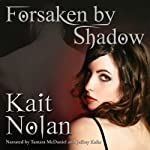 Forsaken by Shadow: A Paranormal Romance of the Mirus | Kait Nolan