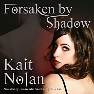 Forsaken by Shadow Audiobook