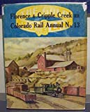 img - for HISTORY OF THE FLORENCE AND CRIPPLE CREEK and GOLDEN CIRCLE RAILROADS book / textbook / text book