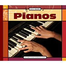 Pianos (Music Makers)