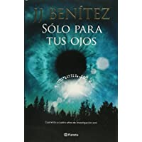Sólo para tus ojos (Spanish Edition)