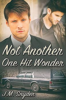 Not Another One Hit Wonder by [Snyder, J.M.]