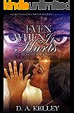 Even When It Hurts: Seventy Times Seven