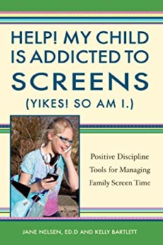 Help! My Child is Addicted to Screens (Yikes! So Am I