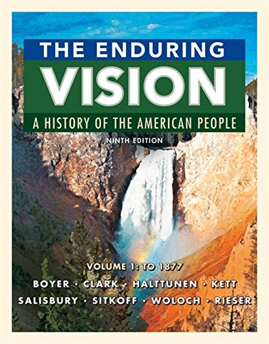 The Enduring Vision Volume 1 To 1877