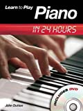 img - for Learn to Play Piano in 24 Hours (Learn to Play in 24 Hours) book / textbook / text book