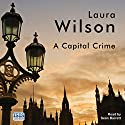 A Capital Crime Audiobook by Laura Wilson Narrated by Seán Barrett