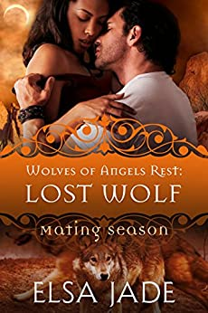 Lost Wolf: Wolves of Angels Rest #5 by [Jade, Elsa, Collection, Mating Season]