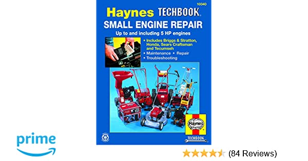 Small Engine Repair Haynes TECHBOOK for 5HP and Less: Curt