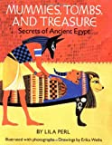 Mummies, Tombs, and Treasure, Lila Perl, 0899194079