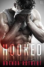 Hooked: A Novel